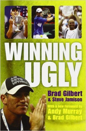 Winning ugly av Brad Gilbert.