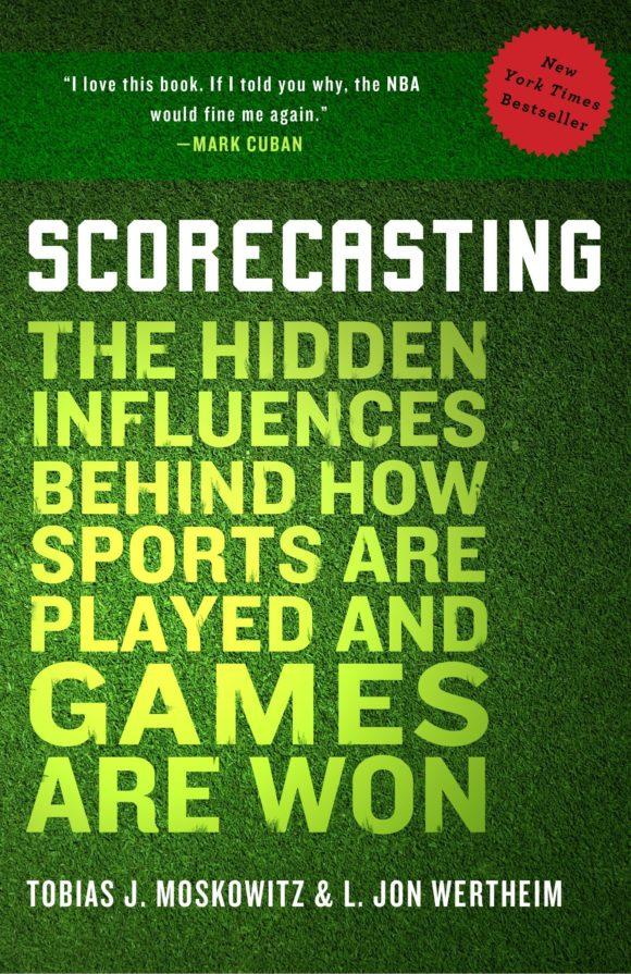 Scorecasting av Jon Wertheim og Tobias Moskowitz